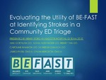 The Efficacy Of BE-FAST In Identifying Strokes