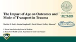 The Impact of Age on Outcomes and Mode of Transport in Trauma by Maritza D. Essis, Ursula Barghouth, David A Moore, and Jeffrey Johnson