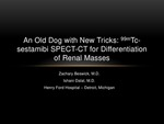 Old Dog with New Tricks: 99mTc-sestamibi SPECT-CT for Renal Mass Differentiation